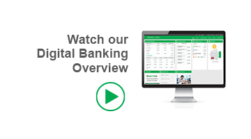Watch our Digital Banking Overview
