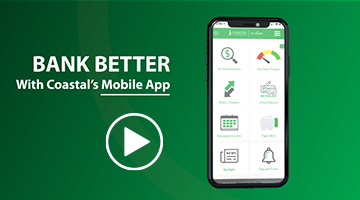 Bank Better with our Coastal's Mobile App